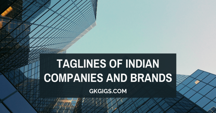 Taglines Of Indian Companies And Brands